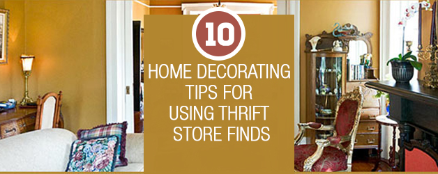 10 Home Decorating Tips For Using Thrift Store Finds Home Decor